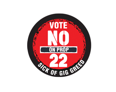 No to Prop 22
